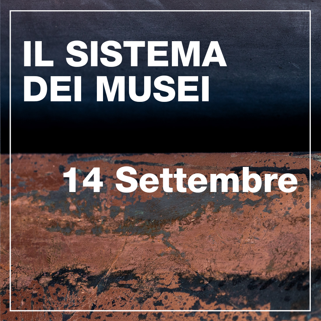 Il Sistema Musei - 14 settembre