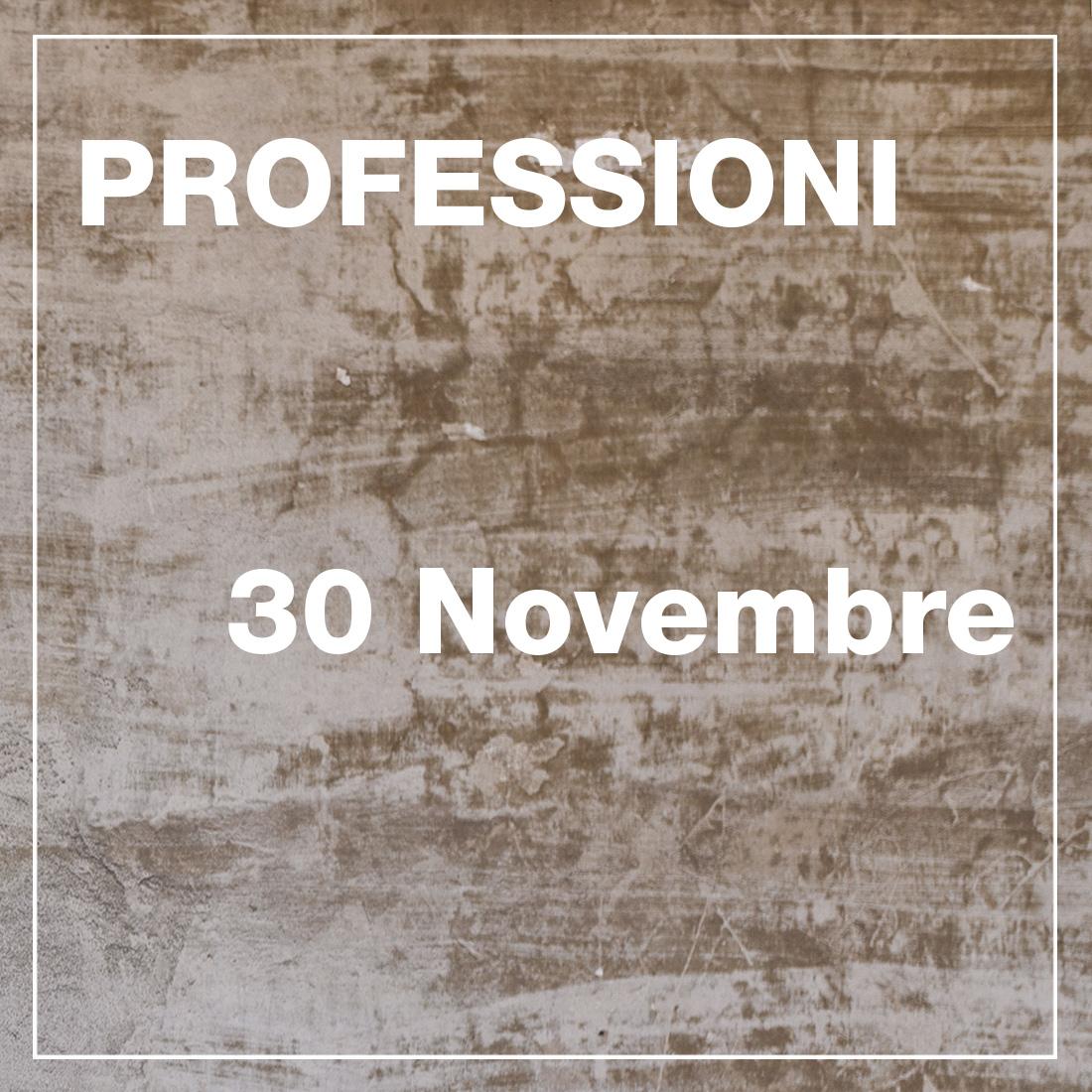 Professioni - 30 Novembre