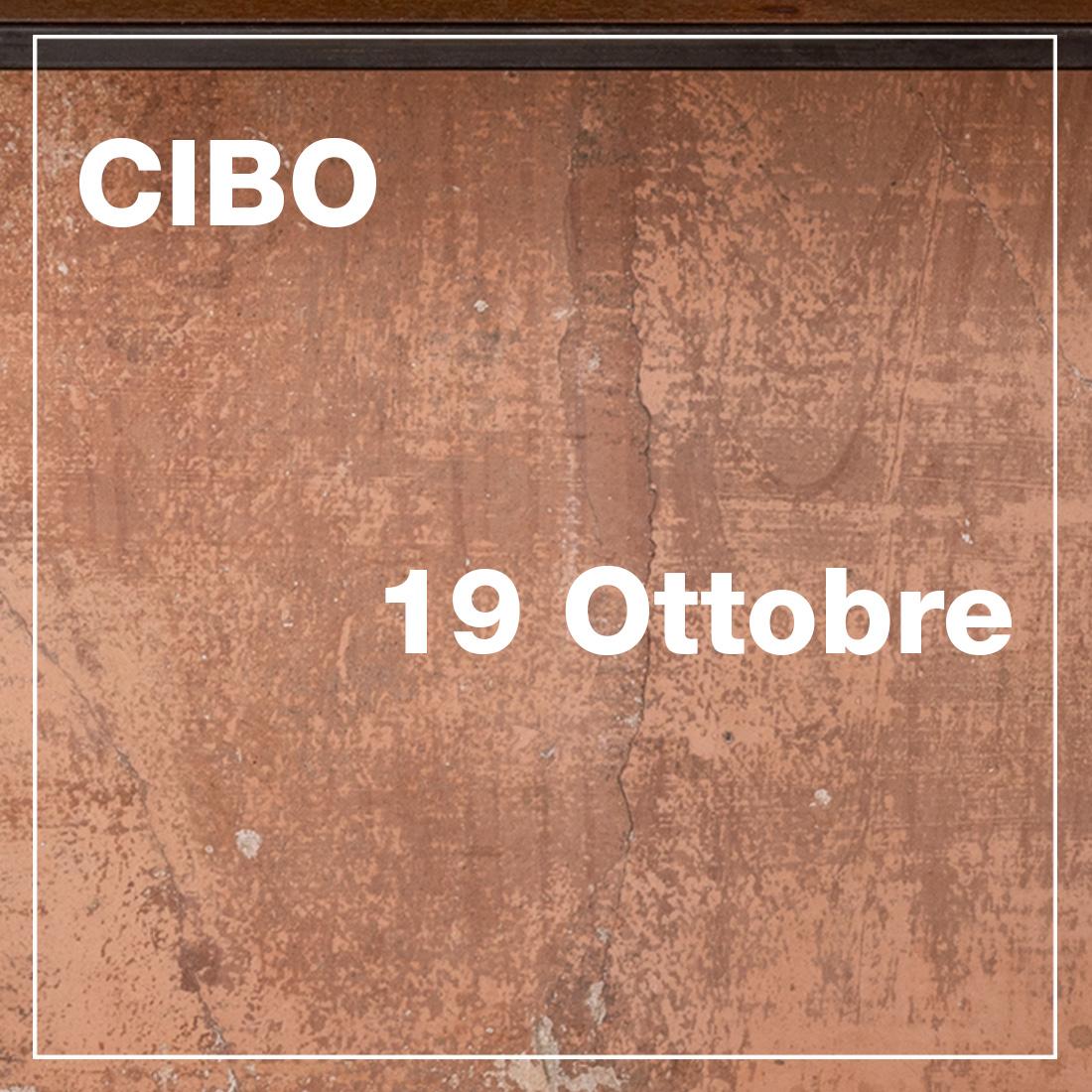 Cibo - 19 Ottobre